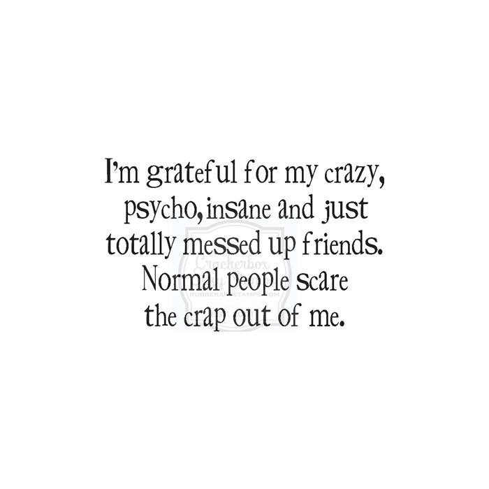 Grateful for Crazy